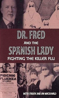 Dr Fred and the Spanish Lady