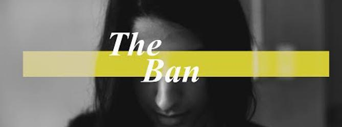 The Ban - video thumbnail